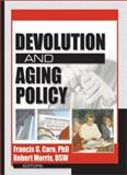 Devolution and Aging Policy 9780789020819