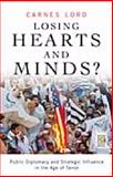 Losing Hearts and Minds?