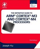 The Definitive Guide to ARM® Cortex®-M3 and Cortex®-M4 Processors 3rd Edition