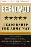 Be * Know * Do, Adapted from the Official Army Leadership Manual