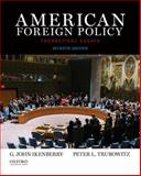 American Foreign Policy 7th Edition