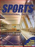 Sports and Recreational Facilities 9781584710837