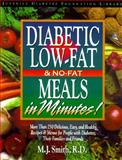 Diabetic Low-Fat and No-Fat Meals in Minutes 9781565610842