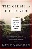 The Chimp and the River 1st Edition