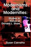 Modernisms and Modernities 9781588710857