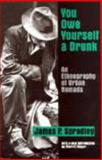 You Owe Yourself a Drunk 9781577660859