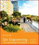 Site Engineering for Landscape Architects 6th Edition