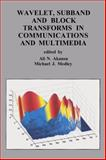 Wavelet, Subband and Block Transforms in Communications and Multimedia 9781441950864