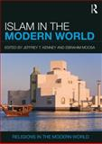 Islam in the Modern World 1st Edition