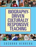 Biography-Driven Culturally Responsive Teaching