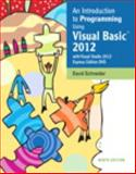 Introduction to Programming Using Visual Basic 2012 9th Edition