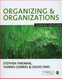 Organizing and Organizations 4th Edition