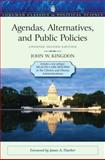 Agendas, Alternatives, and Public Policies, Update Edition, with an Epilogue on Health Care 9780205000869