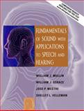 Fundamentals of Sound with Applications to Speech and Hearing 1st Edition