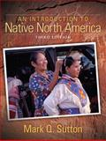 An Introduction to Native North America 9780205510870
