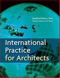International Practice for Architects 9780471760870