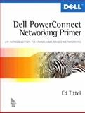 Dell PowerConnect Networking Primer 9780131470873