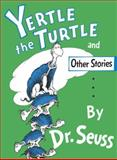Yertle the Turtle and Other Stories Party Edition
