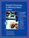 Plunkett's Outsourcing and Offshoring Industry Almanac 2008 9781593920883