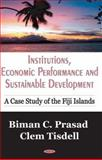 Institutions, Economic Performance and Sustainable Development 9781600210884