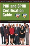PHR and SPHR Certification Guide 9781586440886