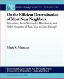 On the Efficient Determination of Most near Neighbors 9781608450886