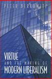 Virtue and the Making of Modern Liberalism 9780691070889