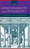 Conceivability and Possibility 9780198250890
