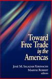 Toward Free Trade in the Americas 9780815700890