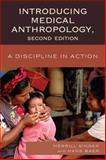 Introducing Medical Anthropology 9780759120891