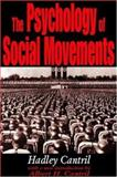 The Psychology of Social Movements 9780765800893