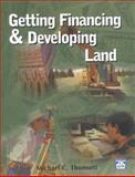 Getting Financing and Developing Land 9781572180895