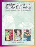 Tender Care and Early Learning 9781573790901
