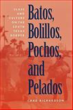Batos, Bolillos, Pochos, and Pelados