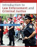 Introduction to Law Enforcement and Criminal Justice 9780495390909