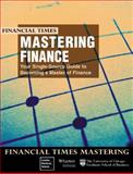 Mastering Finance, Your Single Source Guide to Becoming a Master of Finance 9780273630913