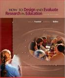 How to Design and Evaluate Research in Education with Powerweb 9780072860917