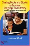 Sharing Books and Stories to Promote Language and Literacy 1st Edition
