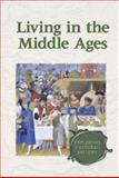 Living in the Middle Ages 9780737720921