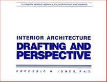 Interior Architecture Drafting and Perspective 9781560520924