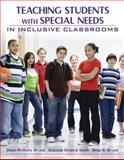 Teaching Students with Special Needs in Inclusive Classrooms 9780205430925