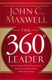 The 360 Degree Leader 1st Edition