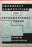 Imperfect Competition and International Trade 9780262570930