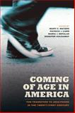 Coming of Age in America 0th Edition