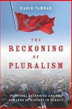 The Reckoning of Pluralism 1st Edition