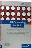 Job Scheduling for SAP 9781592290932