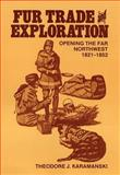 Fur Trade and Exploration 9780806120935