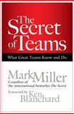 The Secret of Teams 1st Edition