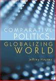 Comparative Politics in a Globalizing World 9780745630939