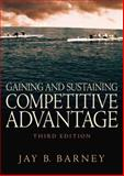 Gaining and Sustaining Competitive Advantage 9780131470941